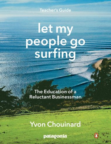 Let my people go surfing d'Yvon Chouinard