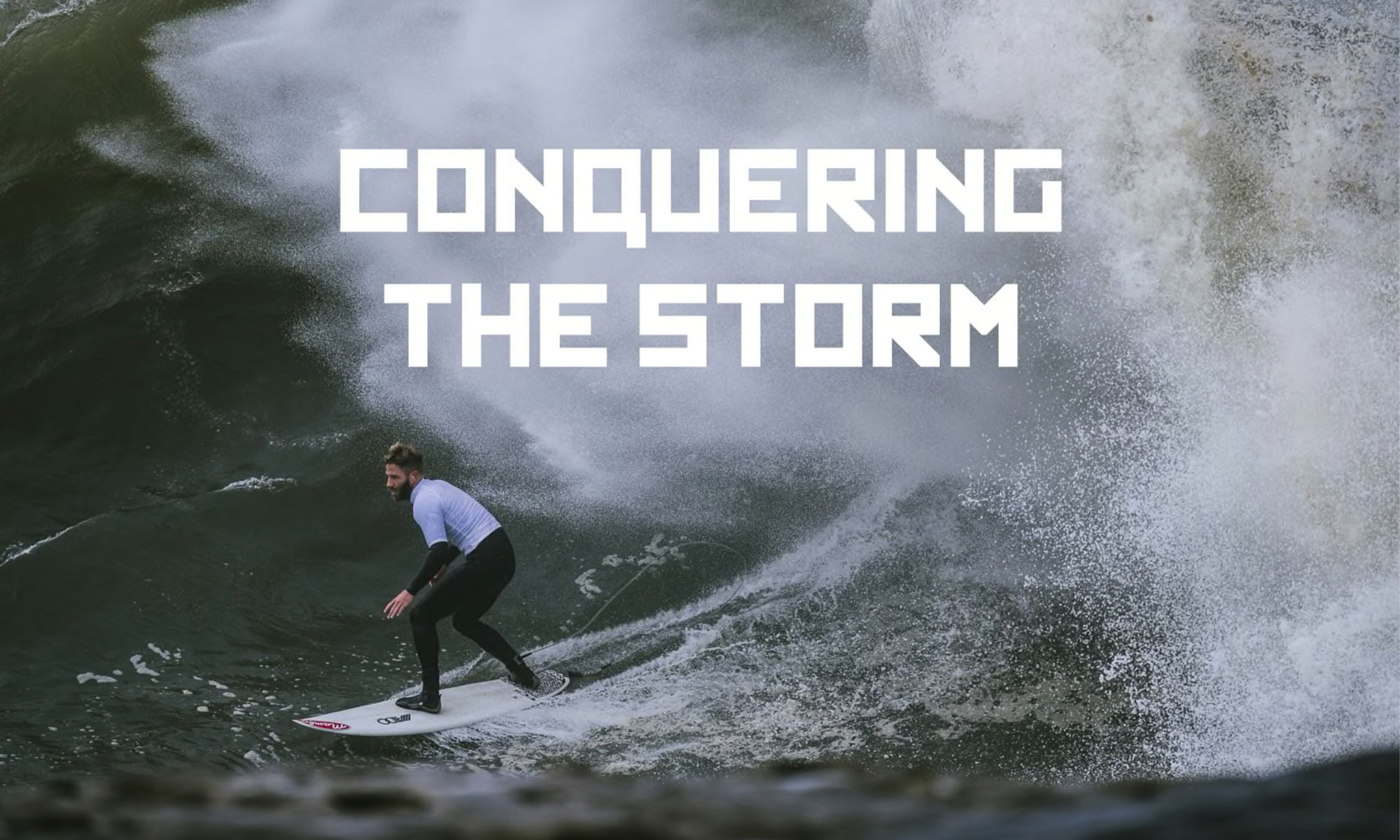 Conquering the storm