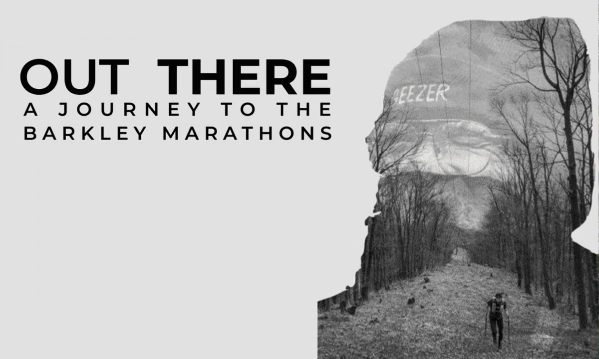 Out There - A Journey to the Barkley Marathons