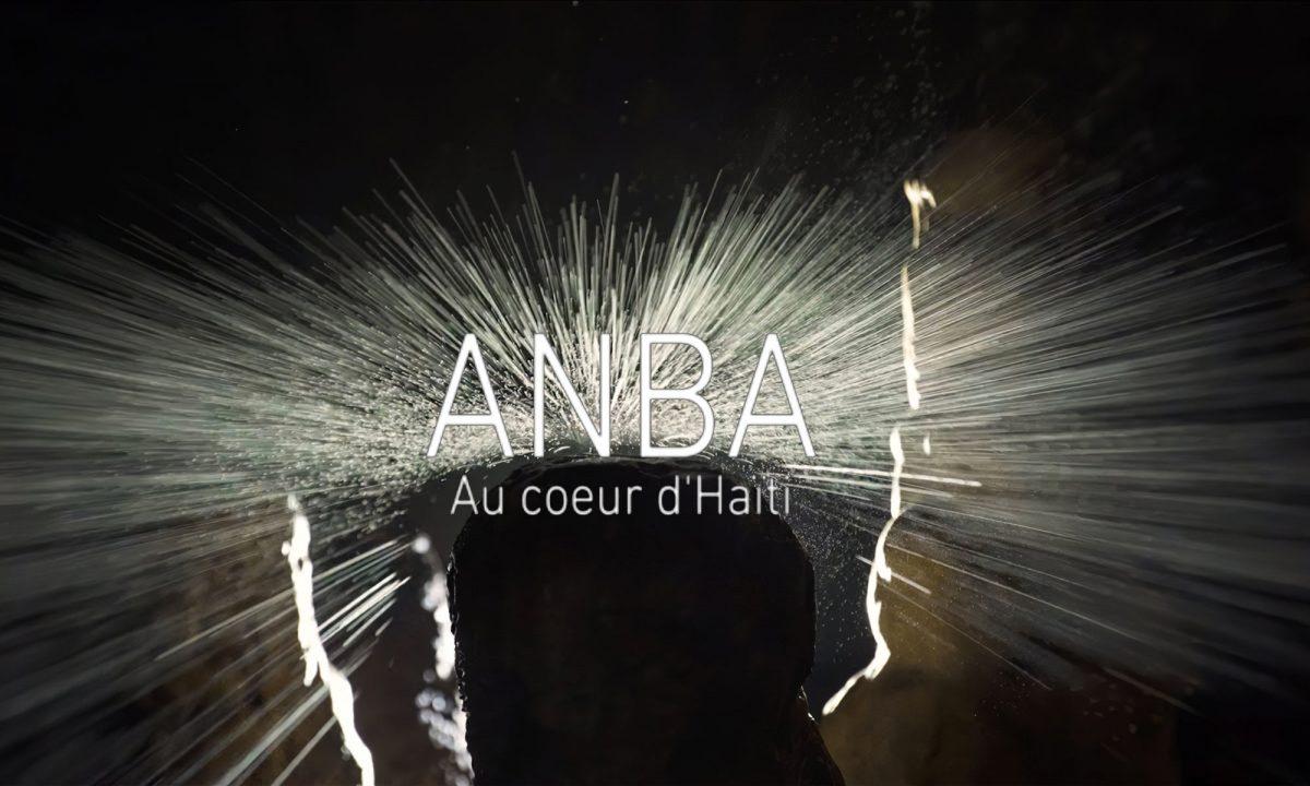 Anba, au coeur d'Haïti