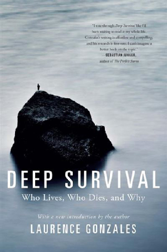 Deep-Survival - Who Lives, Who Die, s and Why - Laurence Gonzales