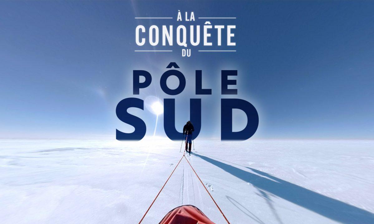 A la conquête du Pôle Sud