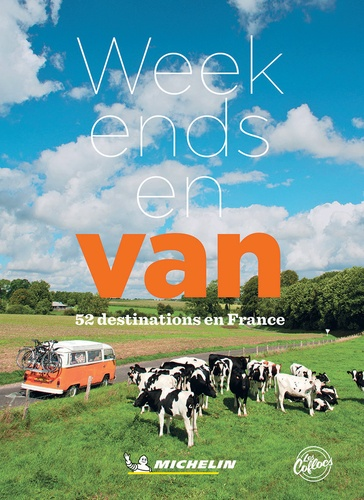 Week-ends en van - 52 destinations en France