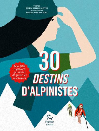 30-destins-d-alpinistes-Pour-filles-et-garcons-qui-revent-de-gravir-les-montagnes
