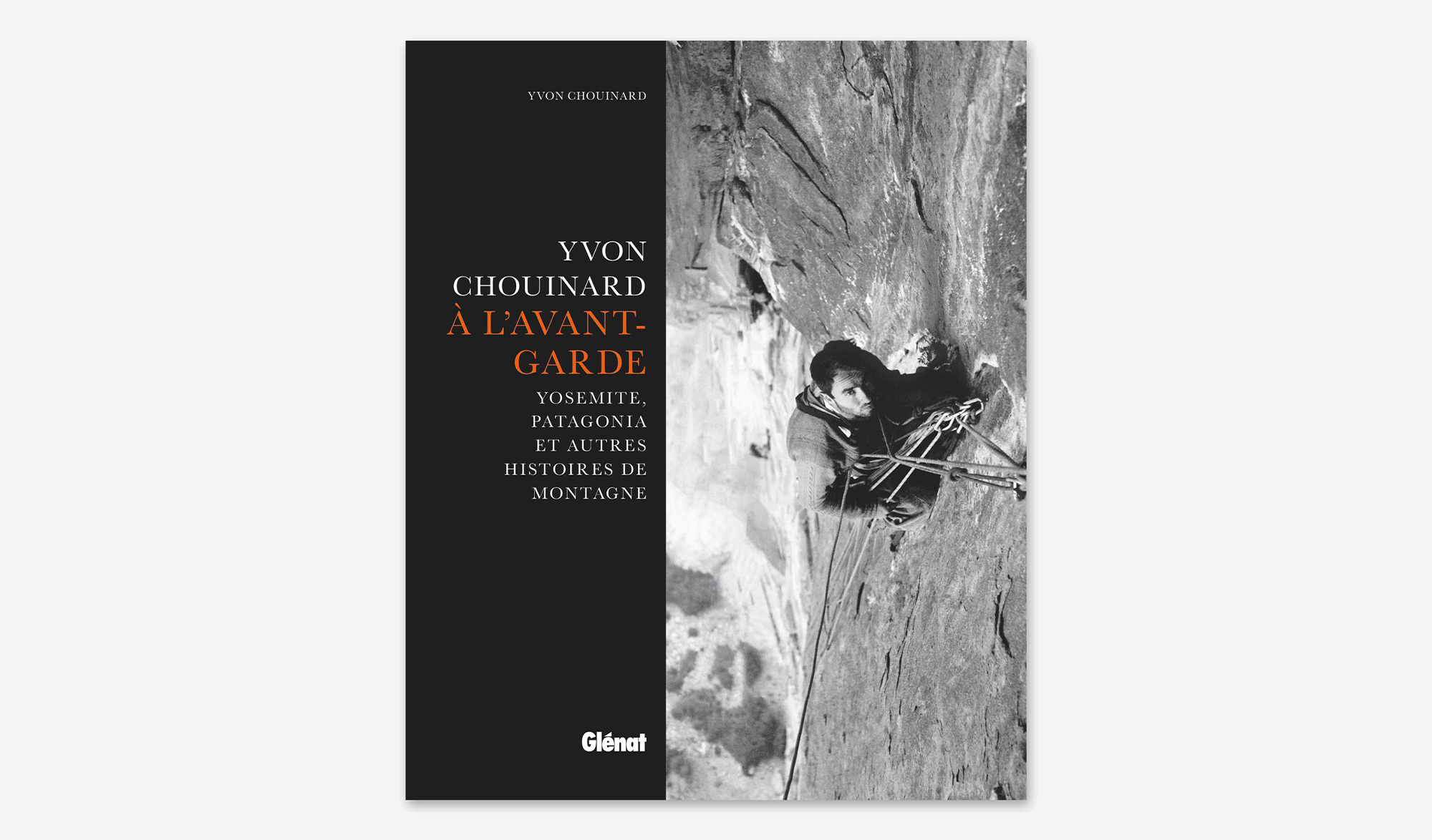 Yvon Chouinard - à l'avant garde