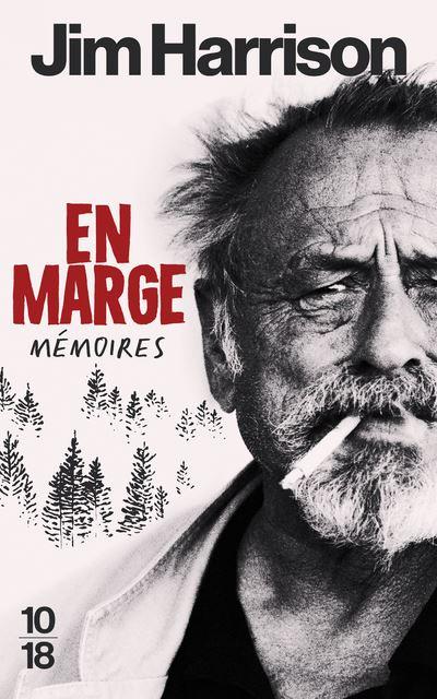 En Marge, Mémoires de Jim Harrison
